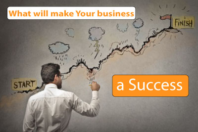 What will make Your Business a SUCCESS
