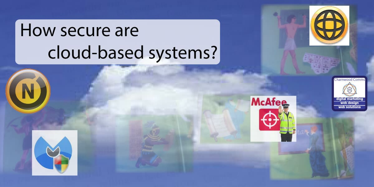 How secure are cloud-based systems?