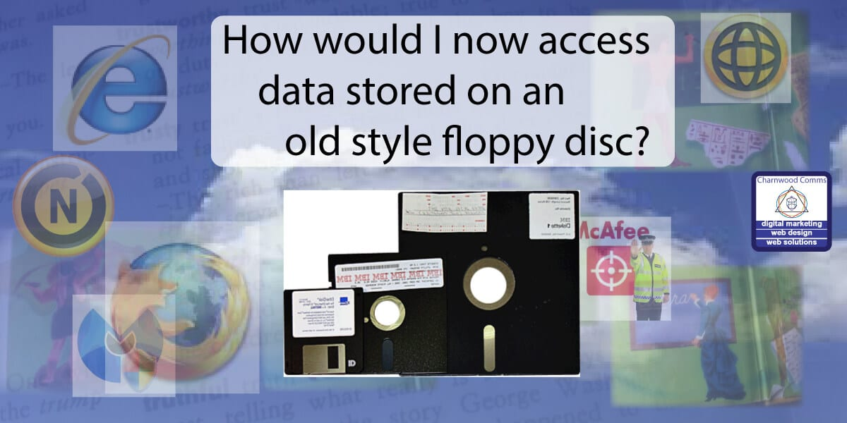 How would I now access data stored on an old style floppy disc?